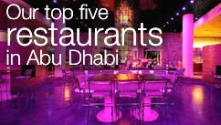 Our top five restaurants in the Abu Dhabi
