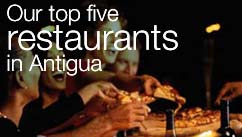 Our top five restaurants in the Antigua