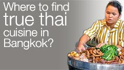 Where to find true thai cuisine in Bangkok