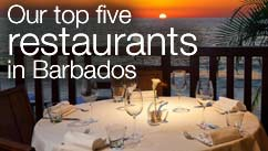 Our top five restaurants in the Barbados