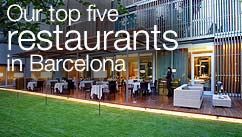 Our top five restaurants in the Barcelona
