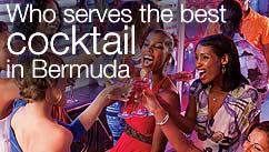 Who serves the best cocktail in Bermuda?