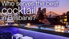 Who serves the best cocktail in Brisbane?