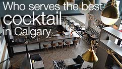 Who serves the best cocktail in Calgary?
