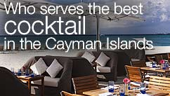 Who serves the best cocktail in Cayman Islands?