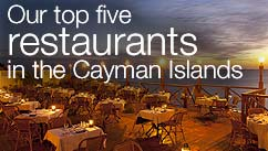 Our top five restaurants in the Cayman Islands