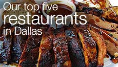 Our top five restaurants in the Dallas