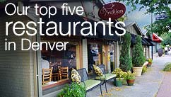 Our top five restaurants in the Denver