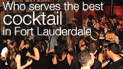 Who serves the best cocktail in Fort Lauderdale?