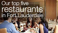 Our top five restaurants in the Fort Lauderdale