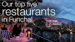 Our top five restaurants in the Funchal