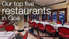 Our top five restaurants in the Goa