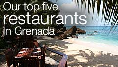 Our top five restaurants in the Grenada