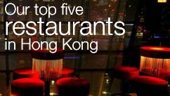 Our top five restaurants in the Hong Kong