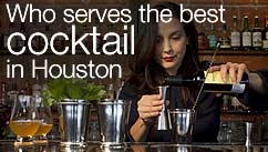 Who serves the best cocktail in Houston?