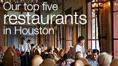 Our top five restaurants in the Houston