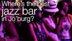 Where's the best jazz bar in Jo'burg?