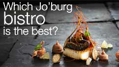 Which Jo'burg bistro is the best?