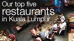 Our top five restaurants in the Kuala Lumpur