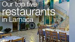 Our top five restaurants in the Larnaca