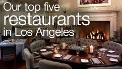 Our top five restaurants in the Los Angeles