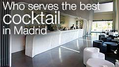 Who serves the best cocktail in Madrid?