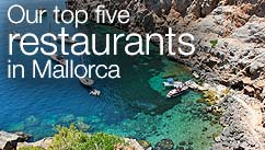 Our top five restaurants in the Mallorca