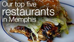 Our top five restaurants in the Memphis