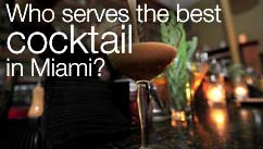 Who serves the best cocktail in Miami?