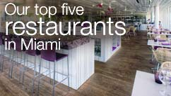 Our top five restaurants in the Miami