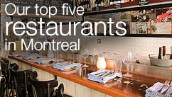 Our top five restaurants in the Montreal