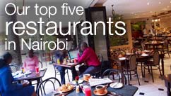 Our top five restaurants in the Nairobi