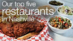 Our top five restaurants in the Nashville