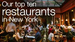 Our top 10 restaurants in New York