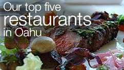 Our top five restaurants in the Oahu Island