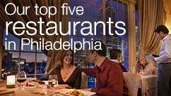 Our top five restaurants in the Philadelphia