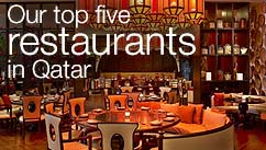 Our top five restaurants in the Qatar