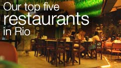 Our top five restaurants in the Rio de Janeiro