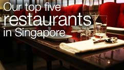 Our top five restaurants in the Singapore