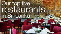Our top five restaurants in the Sri Lanka