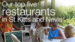 Our top five restaurants in the St Kitts and Nevis