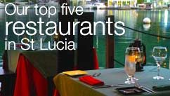 Our top five restaurants in the St Lucia