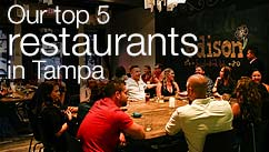 Our top five restaurants in the Tampa