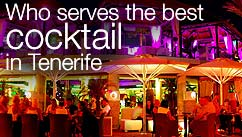 Who serves the best cocktail in Tenerife?