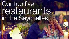Our top five restaurants in the The Seychelles
