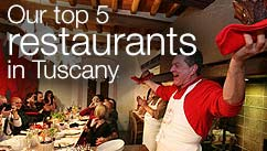 Our top five restaurants in the Tuscany