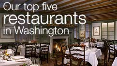 Our top five restaurants in the Washington